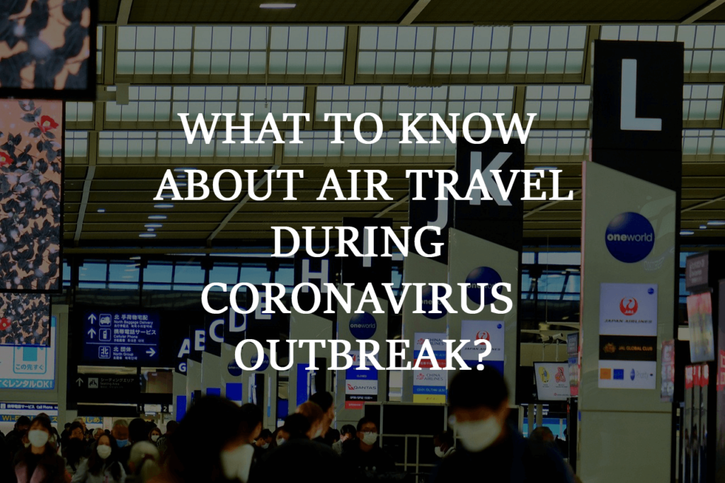 What to know about air travel during coronavirus outbreak? | Holidayporch.com