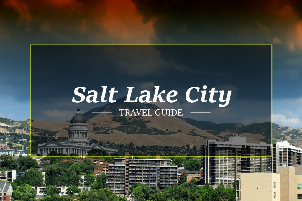 Salt Lake City Travel Guide by HolidayPorch