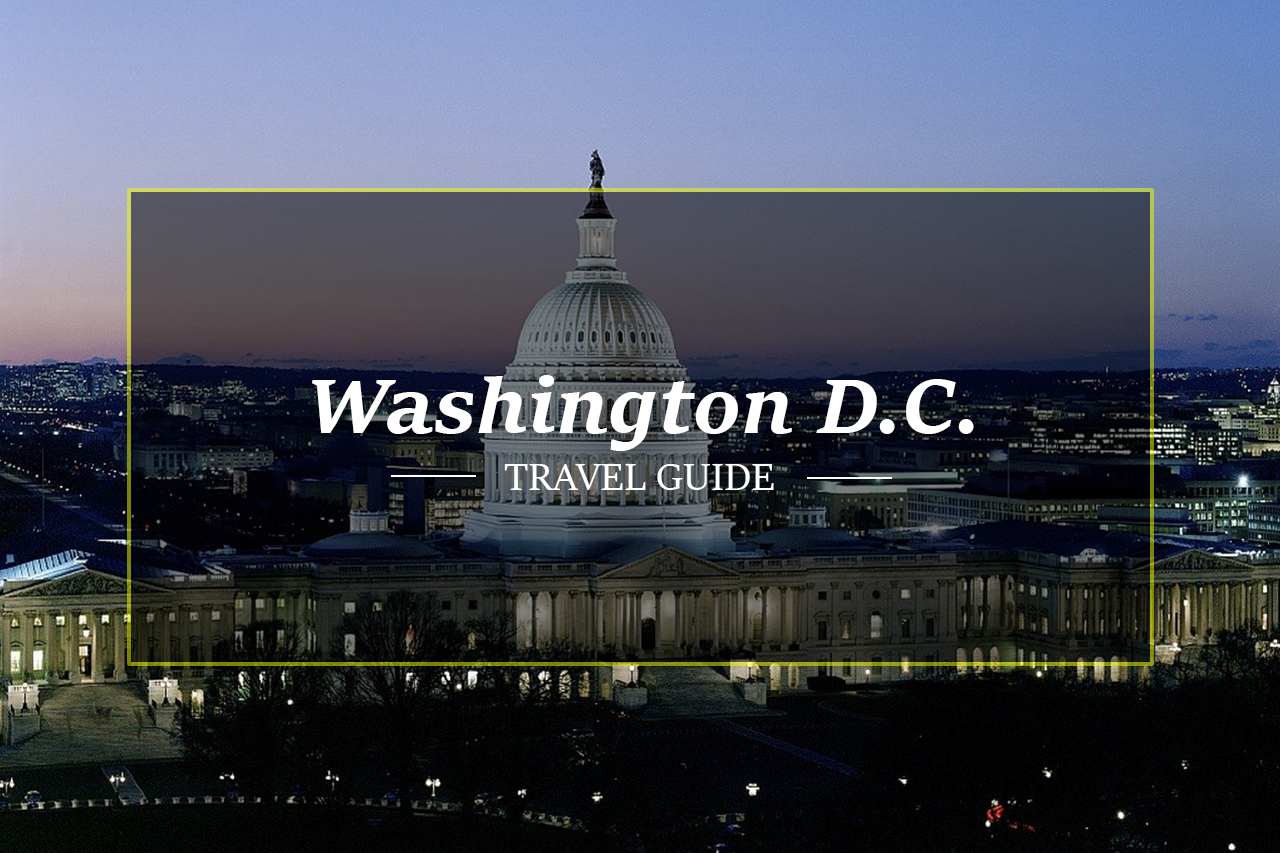 Washington D.C. Travel Guide by HolidayPorch