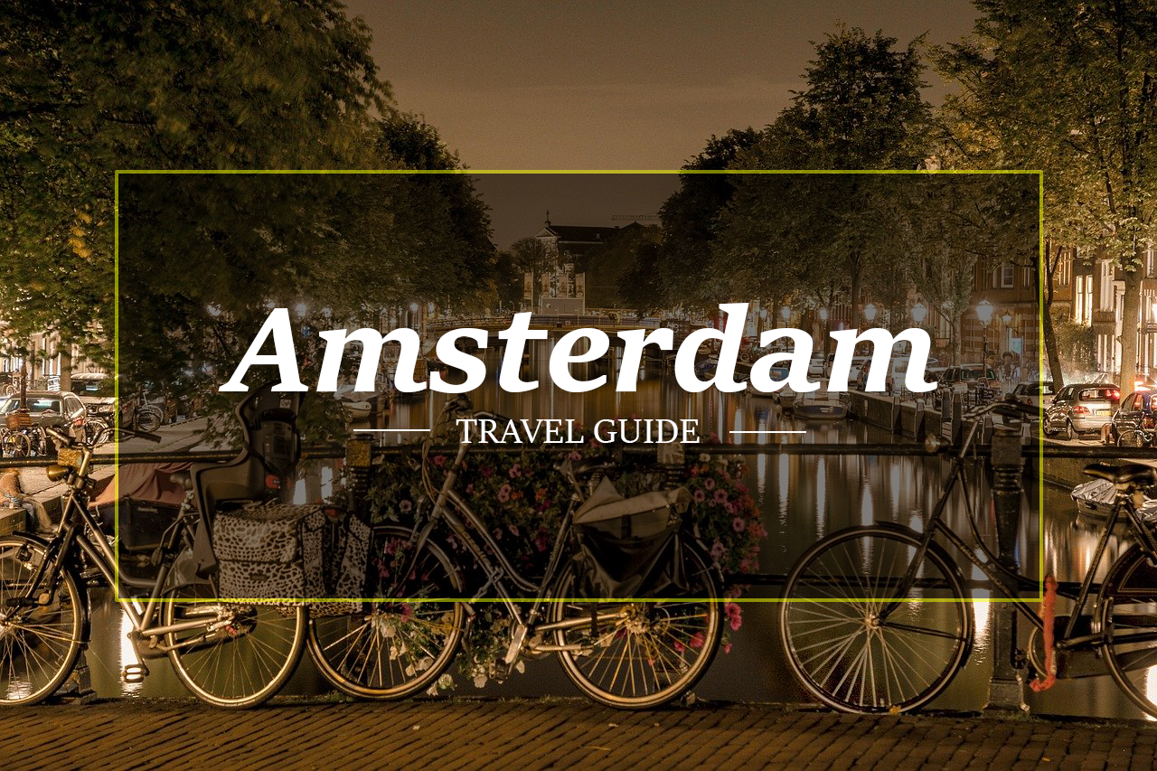 Amsterdam Travel Guide by HolidayPorch.com